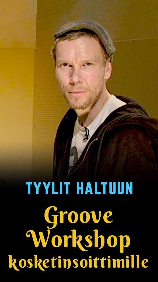 Tyylit haltuun - Groove Workshop kosketinsoittimille