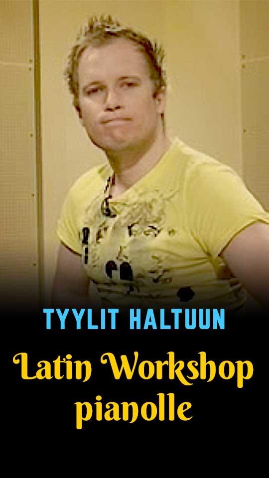 Tyylit haltuun - Latin Workshop pianolle