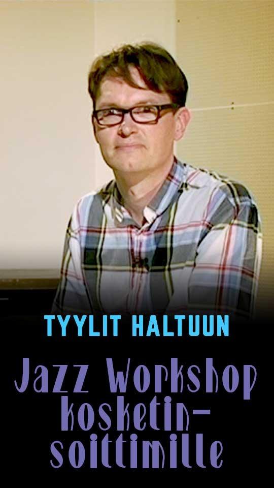 Tyylit haltuun - Jazz Workshop kosketinsoittimille